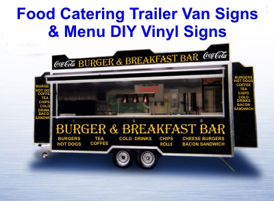 Food Catering Kiosk, Trailer & Van Signs