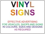 Vinyl Signs for Vehicles, Shops and General Advertising